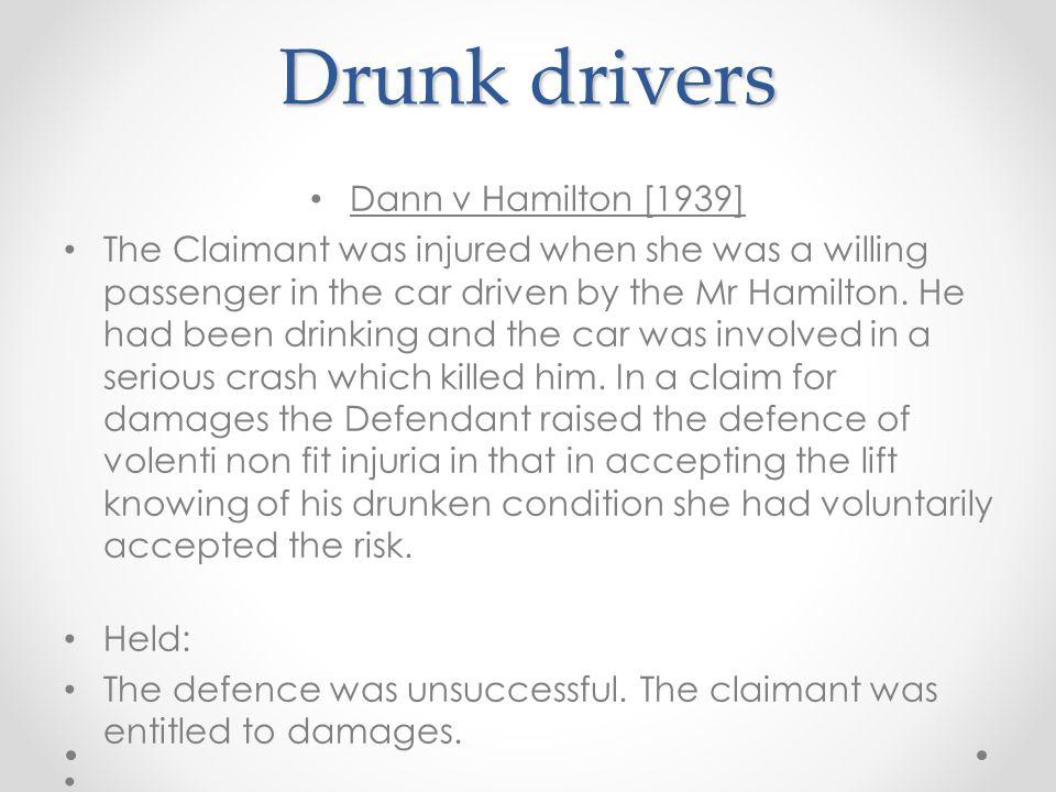 Drunk drivers Dann v Hamilton [1939]